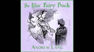 The Lilac Fairy Book (FULL Audiobook)