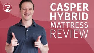 Casper Hybrid Mattress Review + Casper Original Comparison - Is This An Improvement On The Original?
