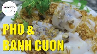 MUST EAT IN HANOI VIETNAM,  Pho and Banh Cuon