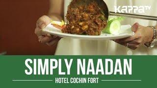 Hotel Cochin Fort - Simply Naadan - Kappa TV