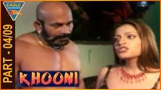 Khooni Hindi Movie Part 04/09 || Sapna, Amit Pachori || Eagle Entertainment Official