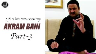 Life Time Interview By Akram Rahi | Part-3 | Japas Music