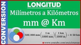 Convertir de Milímetros a Kilómetros (mm a km)