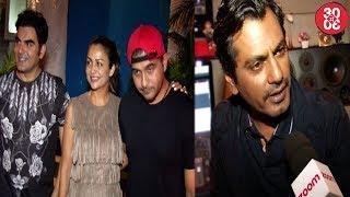 Arbaaz Khan Dines With Ex Sis In Law Amrita | Nawazuddin On Asking Profit Shares