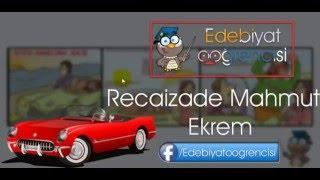 Recaizade Mahmut Ekrem - Eserleri - Hafıza Teknikleri - Edebiyat Öğrencisi