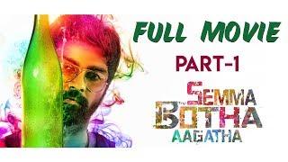 Semma Botha Aagatha Full Movie | Atharvaa | Mishti | Anaika Soti | Tamil Latest Movie - Part 1