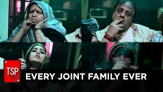 ScreenPatti || Every Joint Family Ever