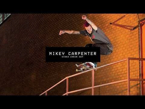 Video Check Out: Mikey Carpenter | TransWorld SKATEboarding