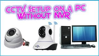 How to install IP Cctv Cameras on PC