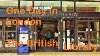 One Day in London - The British Library