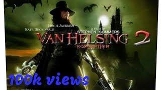 Van Helsing 2 Trailer 2018