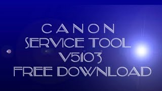 canon service tool v5103 free download