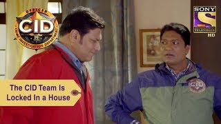 Your Favorite Character | The CID Team Is Locked In a House | CID