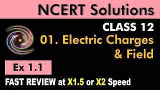 Class 12 Physics NCERT Solutions | Ex 1.1 Chapter 1 | Electric Charges & Fields by Ashish Arora