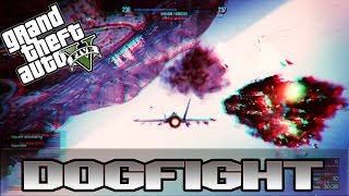 GTA 5 jet dogfight (Outt Sight VS Typhxxn)