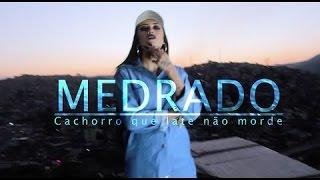 MC MEDRADO - CACHORRO QUE LATE NÃO MORDE_LETRA | Covers&Letras