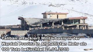 Taliban attackiert Militärbasis in der Wardak Provinz in Afghanistan Mehr als 100 Tote befürchtet