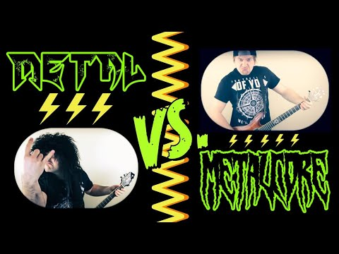 Metal VS Metalcore
