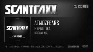Atmozfears - Hypnotika (HQ Preview)