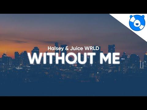 Halsey Without Me ft. Juice WRLD Clean Lyrics