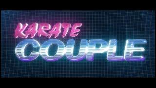 KARATE COUPLE   Episode 01   Martial Arts Movie