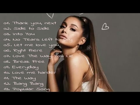 Ariana Grande Top Hits🔥🔥 l Best Ariana Grande Songs l Ariana Grande 1H Playlist