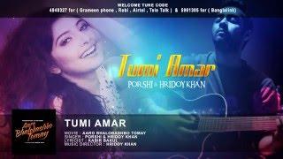 Tumi Amar   Hridoy Khan  u0026 Porshi
