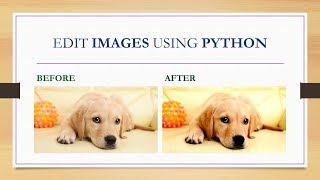 Edit IMAGES Using PYTHON