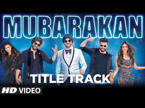 Xxx Mp4 Mubarakan Title Song Video Anil Kapoor Arjun Kapoor Ileana D'Cruz Athiya Shetty Badshah 3gp Sex