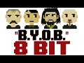 Download Lagu B.y.o.b. 8 Bit Universe Tribute To System Of A Down