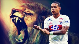 Memphis Depay - The Lion King | Skills & Goals | 2017/2018 HD
