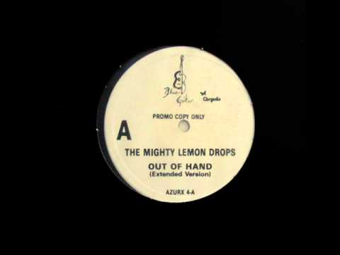 The Mighty Lemon Drops-Out of hand (extended) Video Clip