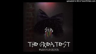 [FINAL] Sia - The Greatest (Special Version) ❤️❤️❤️