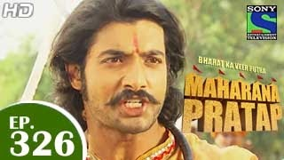 Bharat Ka Veer Putra Maharana Pratap - महाराणा प्रताप - Episode 326 - 8th December 2014
