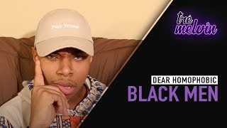 Dear Homophobic Black Men
