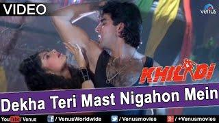 Dekha Teri Mast Nigahon Mein (Khiladi)