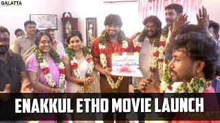 Enakkul Etho Movie launch