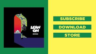 Major Lazer & DJ Snake - Lean On (feat. MØ) (CRNKN Remix)