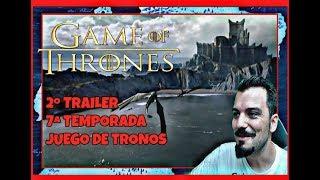JUEGO DE TRONOS | ANÁLISIS | ¡¡2º TRAILER,  7ª temporada!!