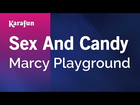 Karaoke Sex And Candy - Marcy Playground *