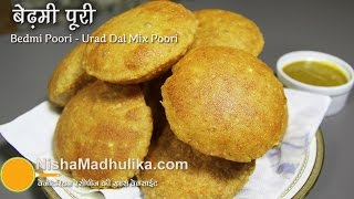 Bedmi Puri Recipe, Urad dal mixed - Bedmi Poori Recipe video