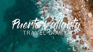 Puerto Vallarta Travel Diary + Villa Tour