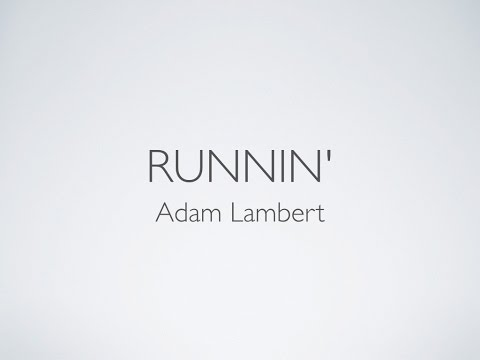 Runnin' - Adam Lambert (Lyrics)