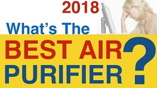 Air Purifier Buying Guide 2019