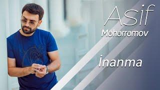 Asif Məhərrəmov - İnanma