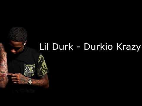Lil Durk Durkio Krazy Lyrics