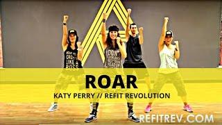 """Roar"" || Katy Perry || Dance Fitness || REFIT® Revolution"