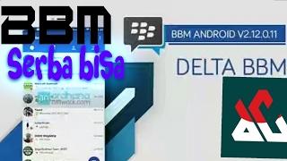 BBM delta bbm yang serba bisa - showcase apk#4