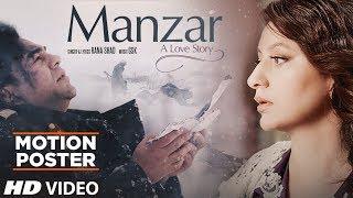 Motion Poster: Manzar Feat. Rajeev Kapur, Sweety Kapur | Rana Shaad | GSK