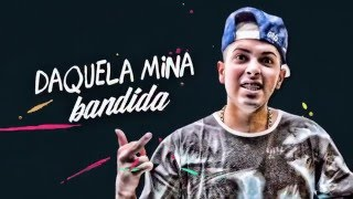 MC G15 e MC Davi - Mina Bandida (Lyric Video) DJ Kevin